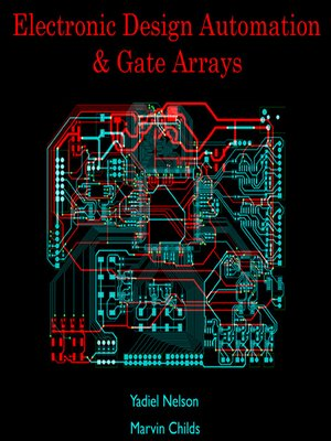 cover image of Electronic Design Automation & Gate Arrays