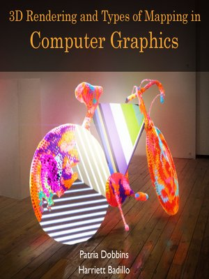 cover image of 3D Rendering and Types of Mapping in Computer Graphics