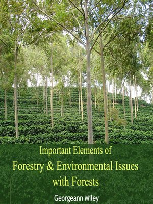 cover image of Important Elements of Forestry and Environmental Issues with Forests