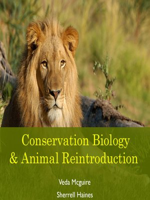 cover image of Conservation Biology & Animal Reintroduction