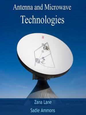 cover image of Antenna and Microwave Technologies
