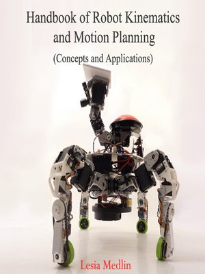 cover image of Handbook of Robot Kinematics and Motion Planning