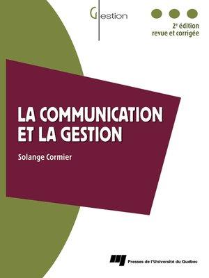 cover image of La communication et la gestion