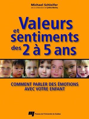 cover image of Valeurs et sentiments des 2 à 5 ans