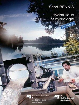 cover image of Hydraulique et hydrologie, 2e édition revue et augmentée