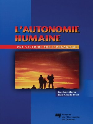 cover image of L' autonomie humaine : une victoire sur l'organisme