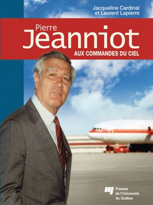 cover image of Pierre Jeanniot - Aux commandes du ciel