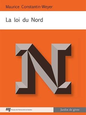 cover image of La loi du Nord