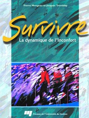 cover image of Survivre