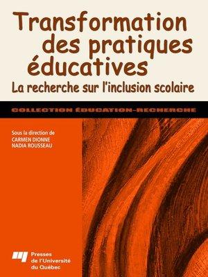cover image of Transformation des pratiques éducatives