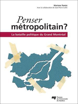 cover image of Penser métropolitain