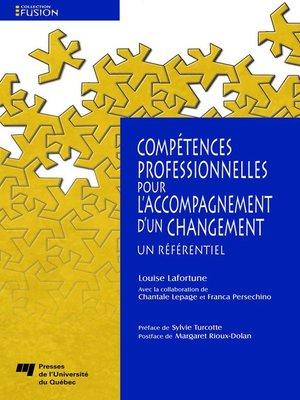 cover image of Compétences professionnelles pour l'accompagnement d'un changement