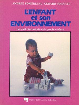 cover image of L' enfant et son environnement