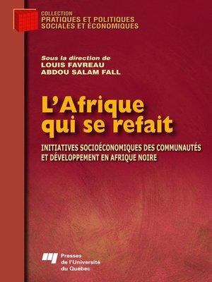 cover image of L' Afrique qui se refait