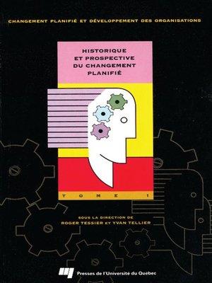 cover image of Historique et prospective du changement planifié