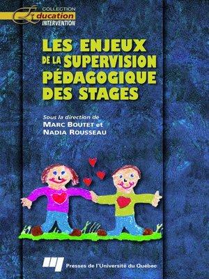 cover image of Les enjeux de la supervision pédagogique des stages