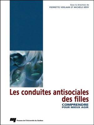 cover image of Les conduites antisociales des filles