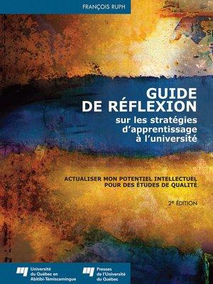 cover image of Guide de réflexion sur les stratégies d'apprentissage à l'université