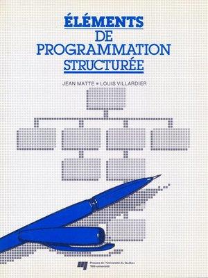 cover image of Éléments de programmation structurée