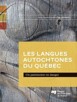 cover image of Les langues autochtones du Québec