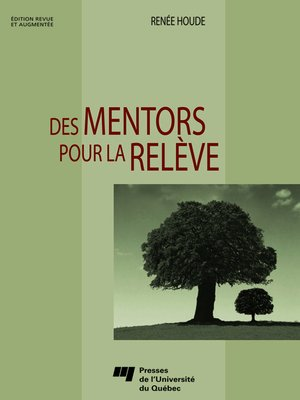 cover image of Des mentors pour la relève - Édition revue et augmentée