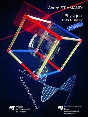 cover image of Physique des ondes, 2e édition