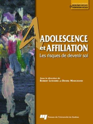 cover image of Adolescence et affiliation