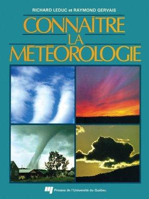 cover image of Connaître la météorologie