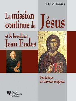 cover image of La mission continue de Jésus et le bérullien Jean Eudes