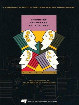 cover image of Priorités actuelles et futures