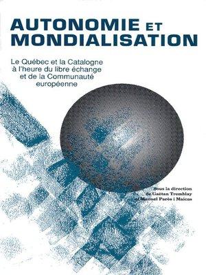 cover image of Autonomie et mondialisation