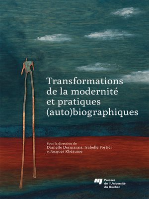 cover image of Transformations de la modernité et pratiques (auto)biographiques