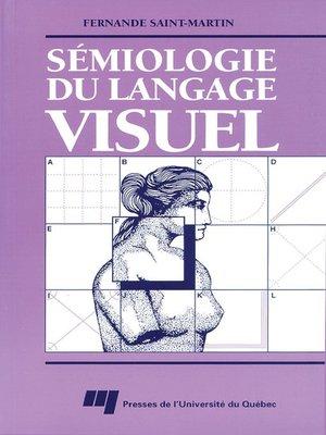 cover image of Sémiologie du langage visuel