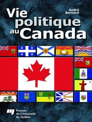 cover image of Vie politique au Canada