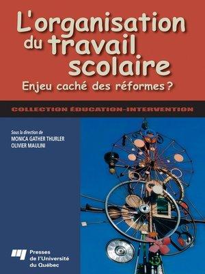 cover image of L' organisation du travail scolaire