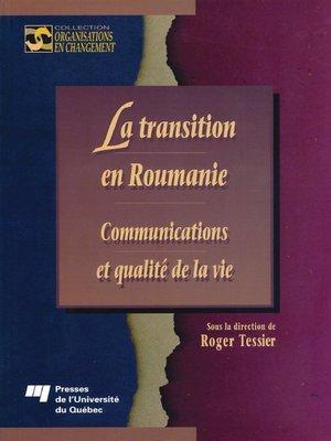 cover image of La transition en Roumanie