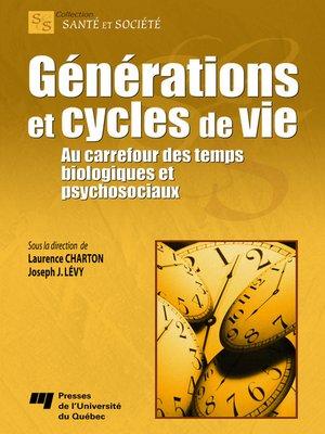 cover image of Générations et cycles de vie