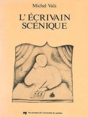 cover image of L' écrivain scénique