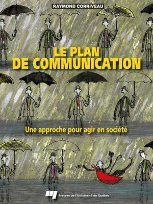cover image of Le plan de communication