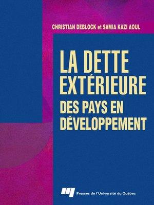 cover image of La dette extérieure des pays en développement
