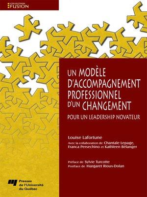 cover image of Un modèle d'accompagnement professionnel d'un changement