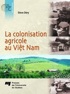 cover image of La colonisation agricole au Viêt Nam