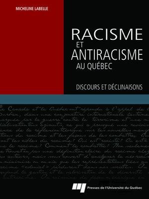 cover image of Racisme et antiracisme au Québec