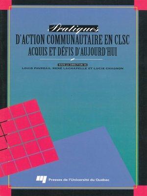 cover image of Pratiques d'action communautaire en CLSC