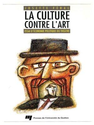 cover image of La culture contre l'art