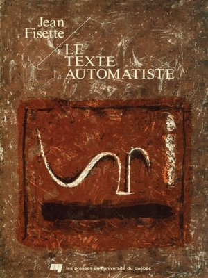 cover image of Le texte automatiste