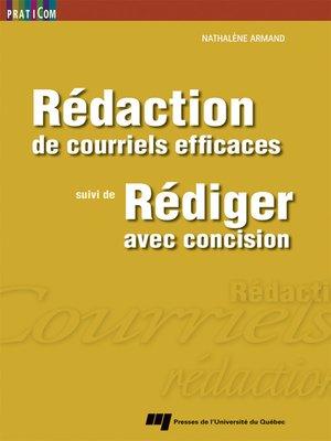 cover image of Rédaction de courriels efficaces, suivi de Rédiger avec concision
