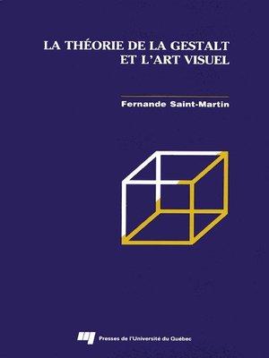 cover image of La théorie de la Gestalt et l'art visuel