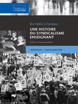 cover image of Une histoire du syndicalisme enseignant