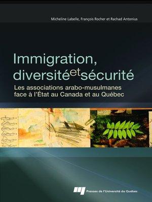 cover image of Immigration, diversité et sécurité